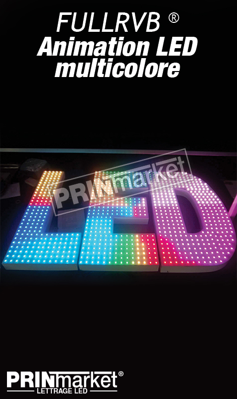 Lettrage Led FULLRVB® (powerfull + RVB)