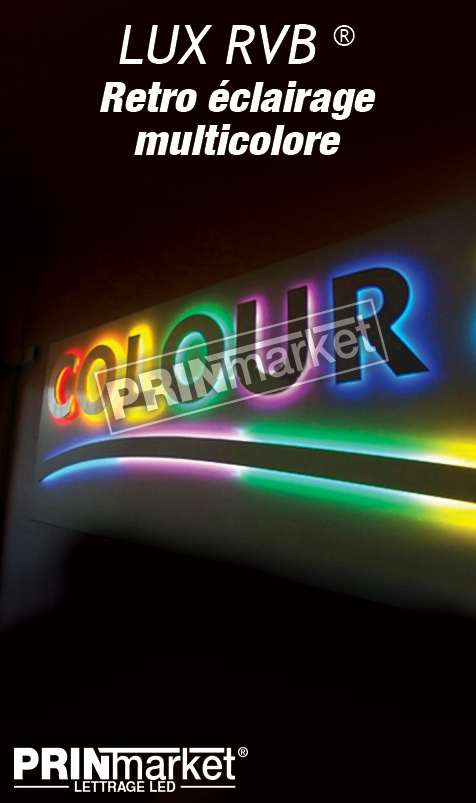 Lettrage Led LUXRVB® (LUXURY + RVB)