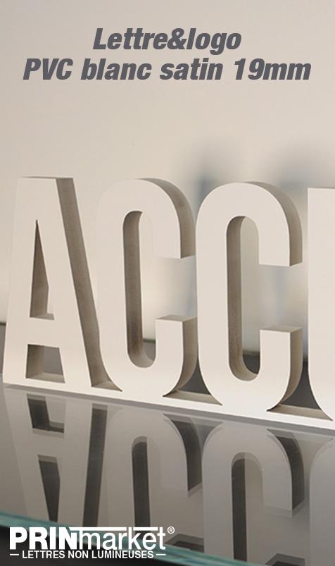Lettre&logo PVC blanc satin 19mm