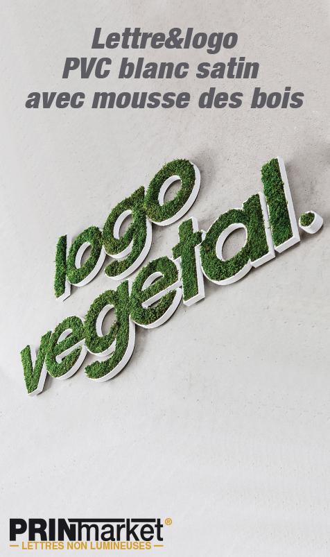 Lettre&logo PVC blanc satin <br />avec mousse des bois